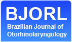 Brazilan Journal of Otorhinolaryngology